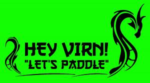 "Graphic that is in bright green with black text with the text Hey VIRN! ""Let's Paddle"" between two dragons."
